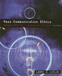 Mass Communication Ethics