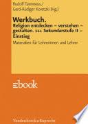 Werkbuch. Religion entdecken – verstehen – gestalten. 11+