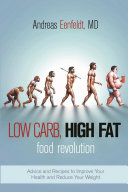 Low Carb, High Fat Food Revolution