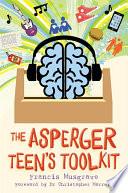 The Asperger Teen s Toolkit