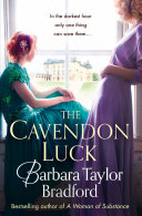 The Cavendon Luck (Cavendon Chronicles, Book 3) : ...