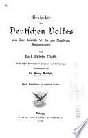 Geschichte des deutschen Volkes bis zum Augsburger Religionsfrieden: Bd. Vom tode Heinrichs VI. bis zum Augsburger Religionsfrieden