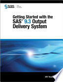Getting Started with the SAS 9 3 Output Delivery System