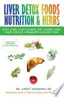 Liver Detox Foods Nutrition Herbs