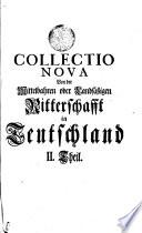 COLLECTIO NOVA Von der Mittelbahren oder Landsassigen Ritterschafrft in Teutschland