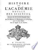 Histoire De L Academie Royale Des Sciences  Ann  e     Avec les Memoires de Mathematique   de Physique  pour la m  me Ann  e  Tir  s des Registres de cette Academie