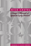 A Singer s Manual of Spanish Lyric Diction