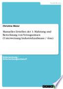 Manuelles Erstellen der 3  Mahnung und Berechnung von Verzugszinsen  Unterweisung Industriekaufmann    frau