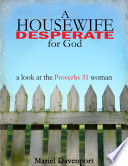 A Housewife Desperate for God