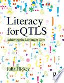 Literacy for QTLS