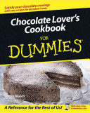 Chocolate Lover's Cookbook For Dummies