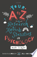 Your A To Z Of Research Methods And Statistics In Psychology Made Simple