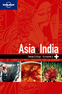 Lonely Planet Healthy Travel   Asia   India