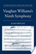 Vaughan Williams s Ninth Symphony
