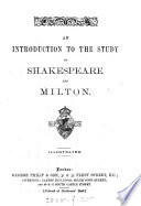 An Introduction to the Study of Shakespeare and Milton