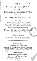 The Wit of the Day  Or the Humours of Westminster Book PDF