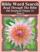 Bible Word Search Read Through the Bible Old Testament Volume 55: 1 Kings #3 Extra Large Print