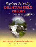 Student Friendly Quantum Field Theory