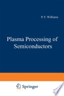 Plasma Processing of Semiconductors