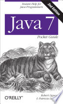 Java 7 Pocket Guide