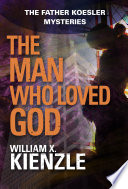 The Man Who Loved God