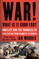 War! What Is It Good For? Book