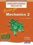 Revise for Mechanics 2