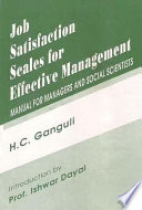 Job Satisfaction Scales for Effective Management