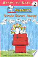 Friends Forever, Snoopy : whole peanuts gang....