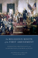 The Religious Roots of the First Amendment