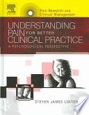 Understanding Pain for Better Clinical Practice