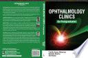 Ophthalmology Clinics for Postgraduates