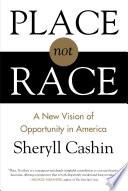 Place  Not Race