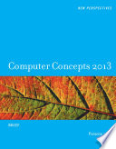 New Perspectives on Computer Concepts 2013  Brief