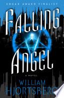 Falling Angel by William Hjortsberg