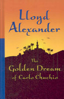 The Golden Dream Of Carlo Chuchio