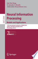 Neural Information Processing  Models and Applications