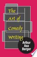 The Art Of Comedy Writing book