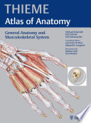 General Anatomy and Musculoskeletal System (THIEME Atlas of Anatomy) The Thieme Atlas Of Anatomy With Access To