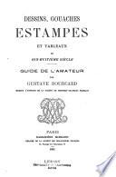 Dessins, gouaches, estampes et tableaux du dix-huitième siècle