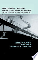 Bridge Maintenance Inspection And Evaluation Second Edition