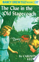 Nancy Drew 37  The Clue in the Old Stagecoach