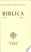 Biblica Vol 63