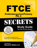 Ftce Prekindergarten Primary Pk 3 Secrets Study Guide