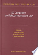 ec competition and telecommunications law a practitioner s guide