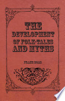 The Development of Folk Tales and Myths