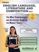 Praxis English Language  Literature and Composition 0041 Teacher Certification Study Guide Test Prep