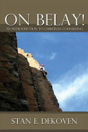 On Belay An Introduction To Christian Counseling