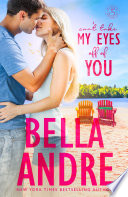 Can t Take My Eyes Off Of You  New York Sullivans Spinoff  Summer Lake  Book 2