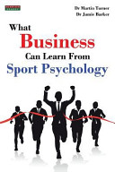 What Business Can Learn From Sport Psychology